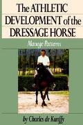 Athletic Development of the Dressage Horse Manege Patterns
