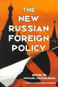 New Russian Foreign Policy