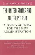 United States and Southeast Asia A Policy Agenda for the New Administration
