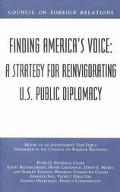Finding America's Voice A Strategy for Reinvigorating U.S. Public Diplomacy  Report of an In...