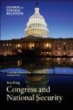 Congress and National Security: Council Special Report
