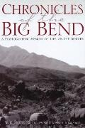 Chronicles of the Big Bend : A Photographic Memoir of Life on the Border