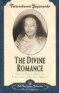 Divine Romance Collected Talks and Essays on Realizing God in Daily Life