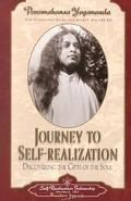 Journey to Self-Realization Collected Talks and Essays on Realizing God in Daily Life