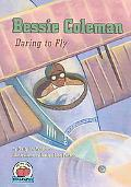 Bessie Coleman Daring to Fly