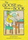 The Goose Who Wrote a Book (A Carolrhoda on My Own Book)