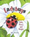 Ladybugs Red, Fiery, and Bright