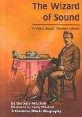 Wizard of Sound A Story About Thomas Edison