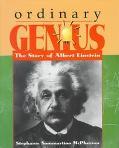 Ordinary Genius The Story of Albert Einstein