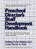 Preschool Director's Staff Development Handbook