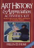 Art History & Appreciation Activities Kit Ready-To-Use Lessons, Slides, and Projects for Sec...