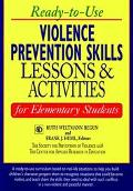 Ready-To-Use Violence Prevention Skills Lessons & Activities for Elementary Students Lessons...