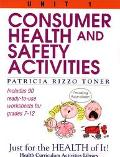 Consumer Health and Safety Activities