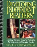 Developing Independent Readers Strategy-Oriented Reading Activities for Children With Specia...