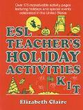 Esl Teachers Holiday Activities Kit