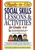 Ready-To-Use Social Skills Lessons & Activities for Grades 4-6