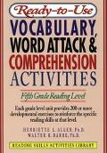 Ready-To-Use Vocabulary, Word Attack & Comprehension Activities Fifth Grade Reading Level