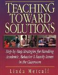 Teaching Toward Solutions