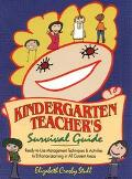 Kindergarten Teacher's Survival Guide