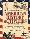 Ready-To-Use American History Activities for Grades 5-12 Lessons & Skillsheets from Pre-Colu...