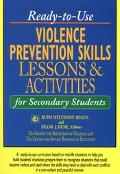 Ready-to-Use Violence Prevention Skills Lessons and Activities for Secondary Students - Ruth...
