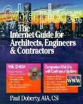 Cyberplaces: The Internet Guide for Architects, Engineers, Contractors and Facility Managers