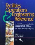 Facilities Operations & Engineering Reference A Technical & Management Handbook for Planning...