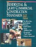 Residential and Light Commercial Construction Standards The All-In-One, Authoritative Refere...