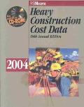 Heavy Construction Cost Data 2004
