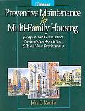 Preventive Maintenance for Multi-Family Housing