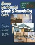 Means Residential Repair & Remodeling Costs 2006 Contractor's Pricing Guide