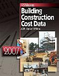 2007 RSMeans Building Construction Cost Data