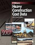 2007 Means Heavy Construction Cost Data