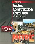Means Metric Construction Cost Data 2007