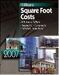 2007 RSMeans Square Foot Costs