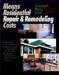 Means Residential Repair & Remodeling Costs 2007 Contractor's Pricing Guide