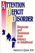 Attention Deficit Disorder Diagnosis and Treatment from Infancy to Adulthood