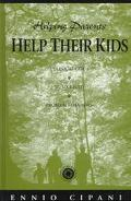 Helping Parents Help Their Kids A Clinical Guide to Six Child Problem Behaviors