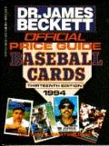 Official Price Guide to Baseball Cards, 1994 - James Beckett - Paperback