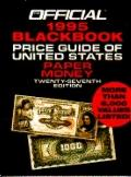Official Blackbook Price Guide of U. S. Paper Money 1995 - Marc Hudgeons - Paperback