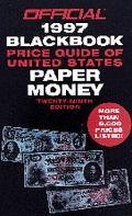 Official Blackbook Price Guide of U. S. Paper Money 1997