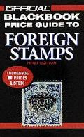 The Official Blackbook Price Guide to World Stamps, 1st Edition (Official Blackbook Price Gu...