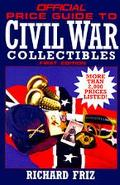 Official Price Guide to Civil War Collectibles