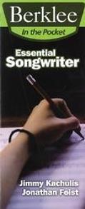 Berklee In the Pocket Essential Songwriter
