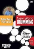 New World Drumming : Tips, Techniques and Ideas to Help You Find Your Own Drumming Style