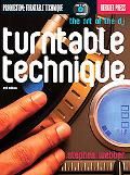Turntable Technique: The Art of the DJ (Berklee Guide)