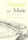 Alligators and Music - Donald Elliott