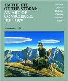 In the Eye of the Storm: An Art of Conscience 1930-1970 : Selections from the Collection of ...