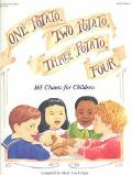 One Potato, Two Potato, Three Potato, Four 165 Chants for Children
