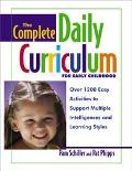 Complete Daily Curriculum for Early Childhood Over 1200 Easy Activities to Support Multiple ...